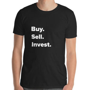 Buy. Sell. Invest. T-shirt-T-shirt-Design For Realtors