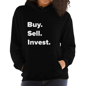 Women's Buy. Sell. Invest. Hooded Sweatshirt