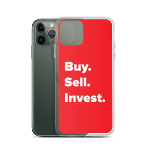 Buy. Sell. Invest. Red iPhone Case