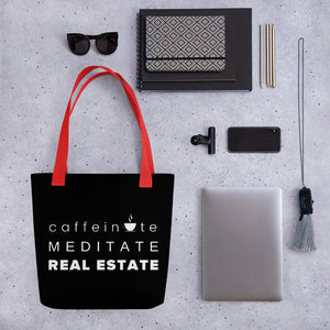 Caffeinate Meditate Real Estate Tote bag