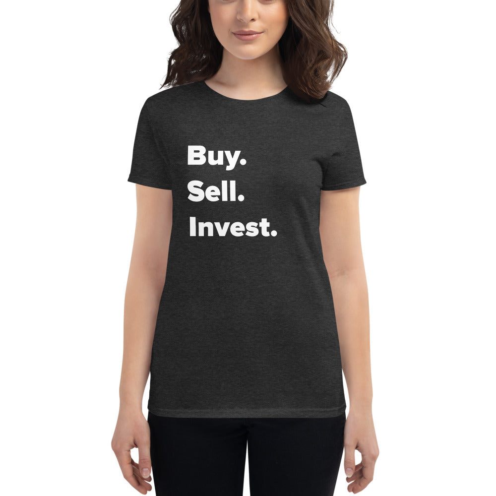 Women's Fit Buy. Sell. Invest. t-shirt