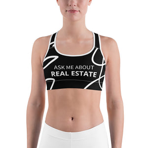 Ask Me About Real Estate Black Sports bra