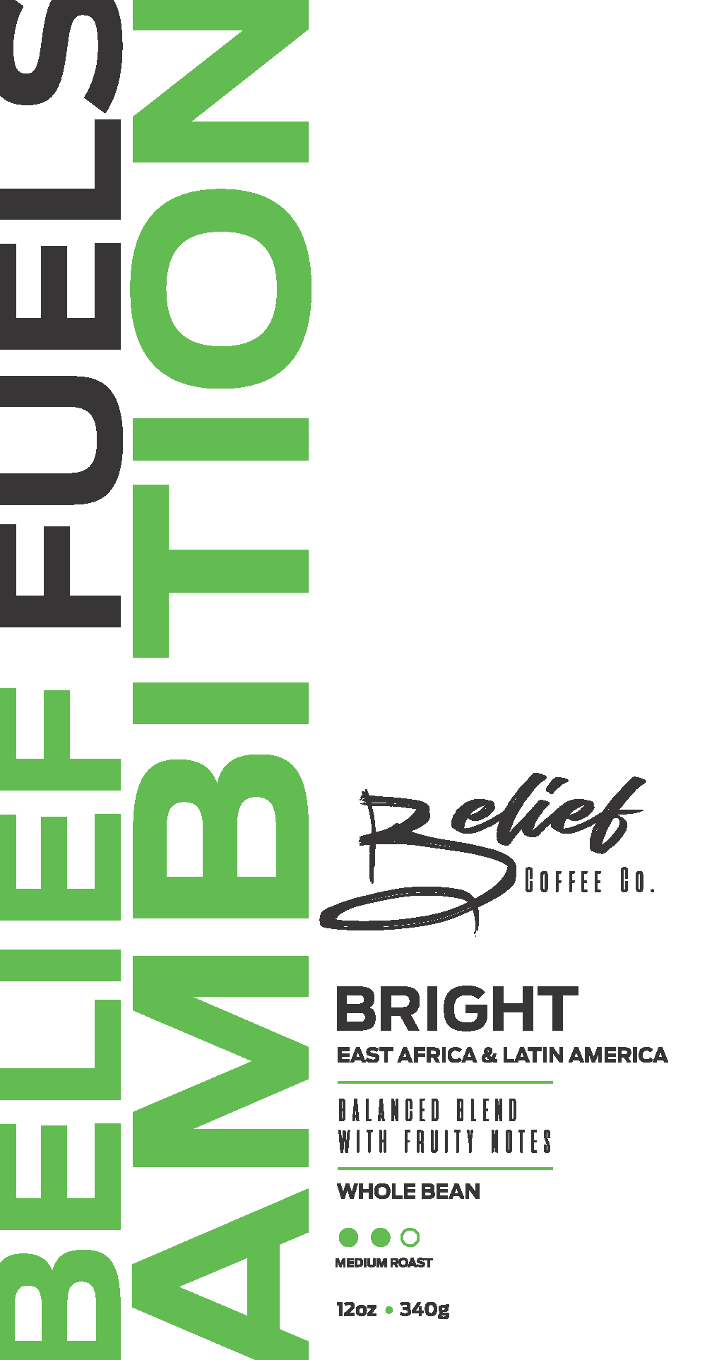 Bright Blend- 12oz and 16oz