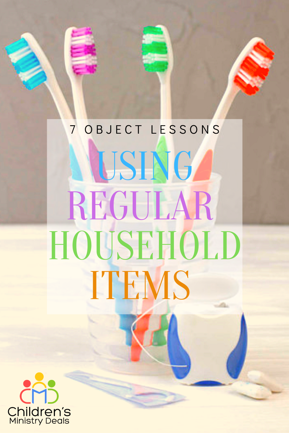 7 Object Lessons on Prayer Using Things Around Your House