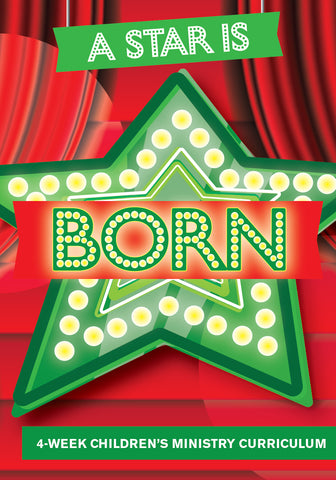 A Star Is Born Children's Ministry Curriculum