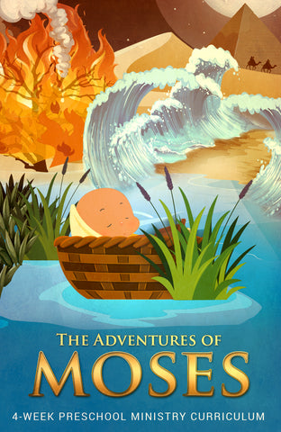 Moses Preschool Ministry Curriculum