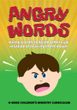 Angry Words Children's Ministry Curriculum