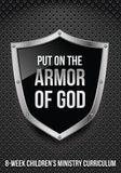 Armor of God 8-Week Children's Ministry Curriculum