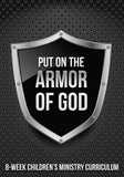 Armor of God Children's Ministry Curriculum