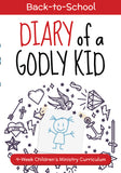 Diary of a Godly Kid Back to School Children's Ministry Curriculum