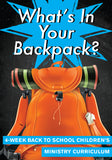 What's In Your Backpack Children's Ministry Curriculum