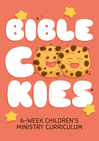 Bible Cookies 6-Week Children's Ministry Curriculum