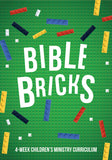 Bible Bricks 4-Week Children's Ministry Curriculum