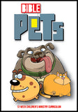 Bible Pets Children's Ministry Curriculum