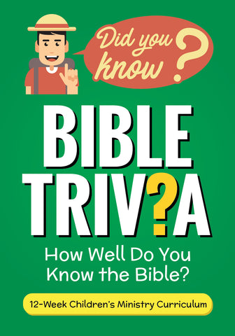 Bible Trivia For Kids Curriculum