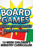 Board Games Children's Ministry Curriculum
