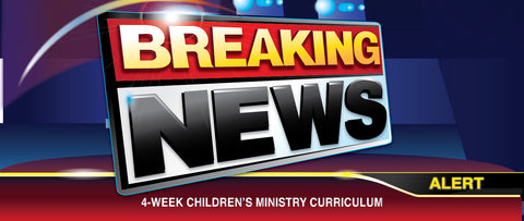 Breaking News Easter Children's Ministry Curriculum