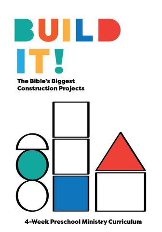 Build It! 4-Week Preschool Ministry Curriculum