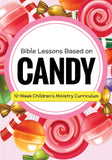 Candy 2 12-Week Children's Ministry Curriculum