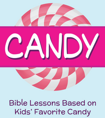 Candy Sunday School Lesson
