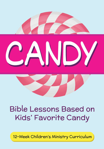 Candy Children's Ministry Curriculum
