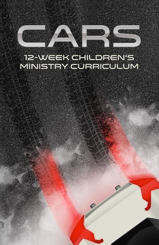 Cars Children's Ministry Curriculum