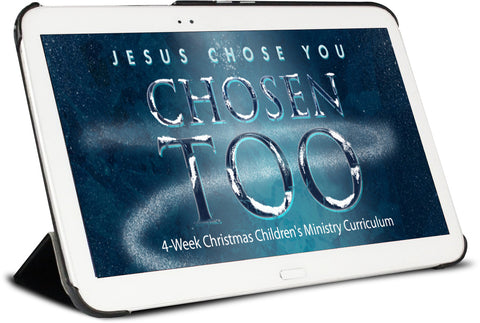 Chosen Too Children's Ministry Curriculum
