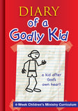 Diary of a Godly Kid Children's Ministry Curriculum