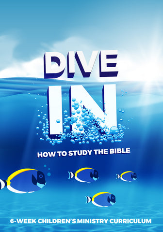 Dive In Children's Ministry Lesson