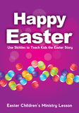 Easter Children's Ministry Lesson