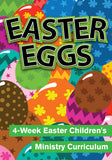 Easter Eggs Children's Ministry Curriculum