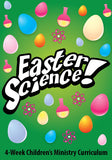Easter Science Children's Ministry Curriculum
