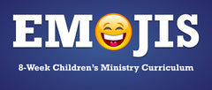 Emojis Children's Ministry Curriculum