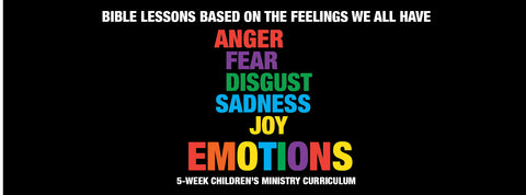 Emotions Children's Ministry Curriculum