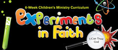 Experiments In Faith Children's Ministry Curriculum