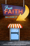 Fast Faith 6-Week Children's Ministry Curriculum