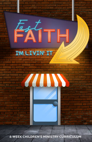 Fast Faith Children's Ministry Curriculum