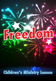 Freedom Children's Ministry Lesson