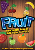 Fruit Children's Ministry Curriculum