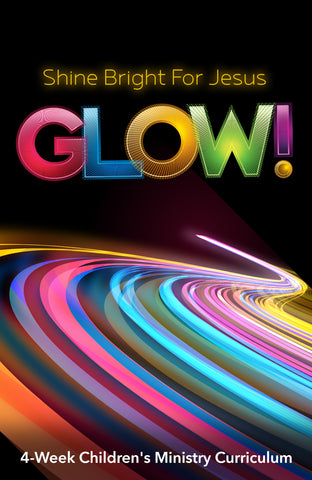 Glow Children's Ministry Curriculum