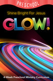 Glow 4-Week Preschool Ministry Curriculum