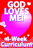 God Loves Me 4-Week Children's Ministry Curriculum