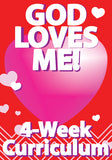God Loves Me 4-Week Curriculum