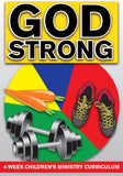 God Strong Children's Ministry Curriculum