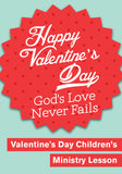 Happy Valentine's Day Children's Ministry Lesson