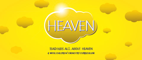 Heaven Children's Ministry Curriculum