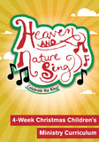 Heaven and Nature Sing Children's Ministry Curriculum