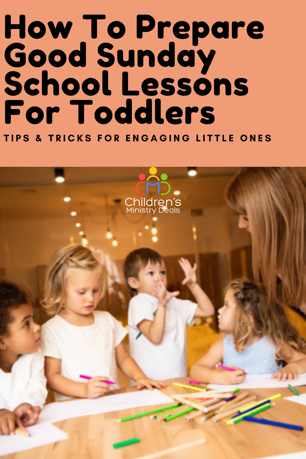 How To Prepare Good Sunday School Lessons For Toddlers