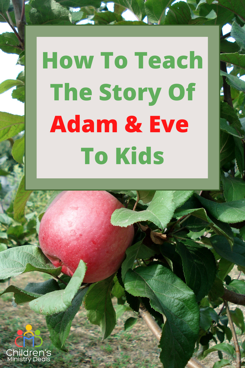 How to Teach the Story of Adam & Eve to Kids