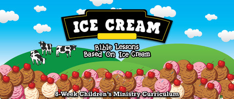 Ice Cream Children's Ministry Curriculum